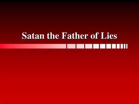 satan's deadliest lie