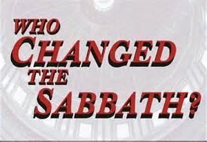 who changed the sabbath