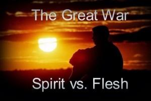 Spirit vs. flesh